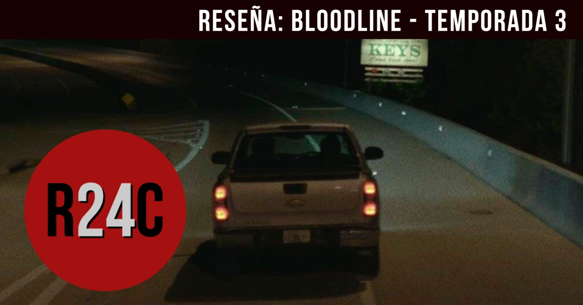 Reseña: Bloodline, temporada final