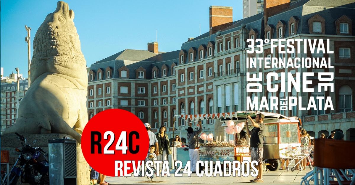 Crónica del 33° Festival Internacional de Mar del Plata.