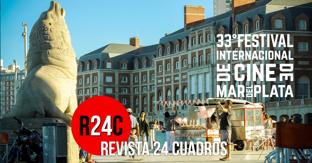 33° FESTIVAL INTERNACIONAL DE CINE DE MAR DEL PLATA: RESEÑAS DÍAS III & IV